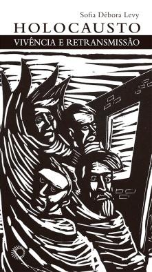 Holocausto - Vivência e Retransmissão