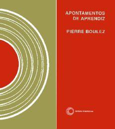 Apontamentos de Aprendiz - P. Boulez