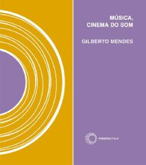 Música, Cinema do Som - G. Mendes