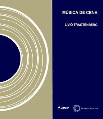 Música de Cena - L. Tragtenber
