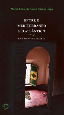 Entre o Mediterrâneo e o Atlântico: Uma Aventura Teatral