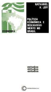 Política Econômica e Desenvolvimento no Brasil: 1947-1964