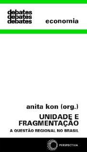 Unidade e Fragmentação: A Questão Regional no Brasil