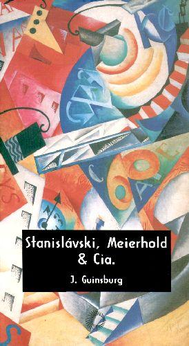 Stanislávski, Meirheldo & Cia.