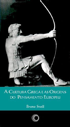 A Cultura Grega e as Origens do Pensamento Europeu