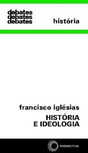 História e Ideologia