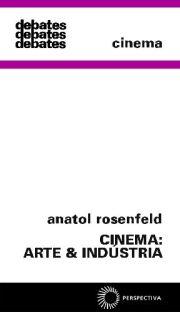 Cinema: Arte & Indústria