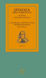 Obra Completa III: Tratado Teológico-Político