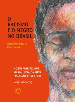 O Racismo e o Negro no Brasil