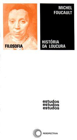 Historia da Loucura (E61)