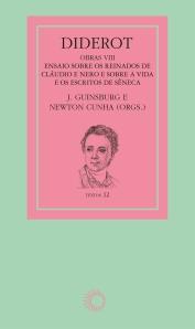 Diderot VIII:Ensaios Sobre os Reinados de Cláudio e de Nero e Sobre a Vida e os Escritos de Sêneca