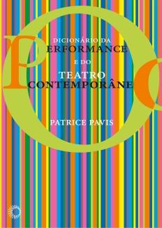 Dicionário da Performance e do Teatro Contemporâneo
