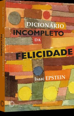 Dicionario incompleto da felicidade_DIC_2018
