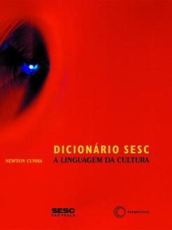 Dicionário Sesc: A Linguagem da Cultura