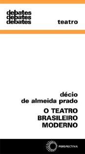 O Teatro Brasileiro Moderno