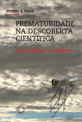 Prematuridade na Descoberta Cientifica_Capa_BB