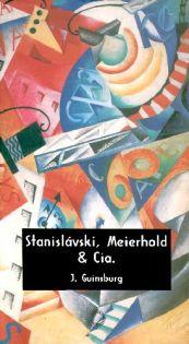 Stanislávski, Meierhold & Cia.