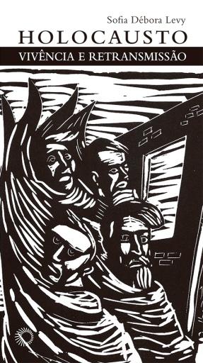 Holocausto Vivencia e Retransmissao [E317]